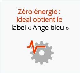 Zéro énergie : IDEAL obtient le label « Ange bleu »
