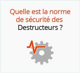 Norme DIN 66399 : la sécurité du destructeur a changé