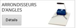 Arrondisseur d'angles pour documents cartonnés ou plastifiés